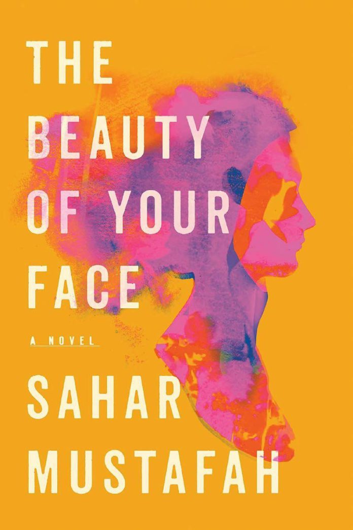 Book Review: Sahar Mustafah's _The Beauty of Your Face_